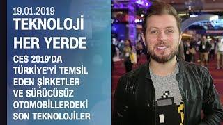 CES 2019'da Türkiye'yi temsil eden şirketler - Teknoloji Her Yerde 19.01.2019 Cumartesi