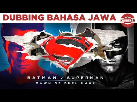 Batman v Superman bahasa jawa | Asrika Films