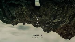 Watch Lane 8 Stir Me Up video