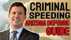 Criminal Speeding in Arizona Defense Guide