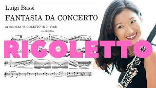 Giuseppe Verdi: Fantasia da concerto Rigoletto by Luigi Bassi. Seunghee Lee, Clarinet
