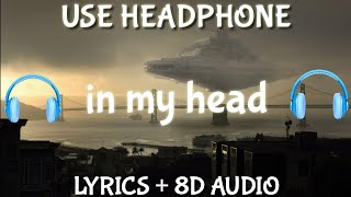 Ariana Grande - in my head ( Lyrics / Spanish / Letra  / 8D AUDIO )