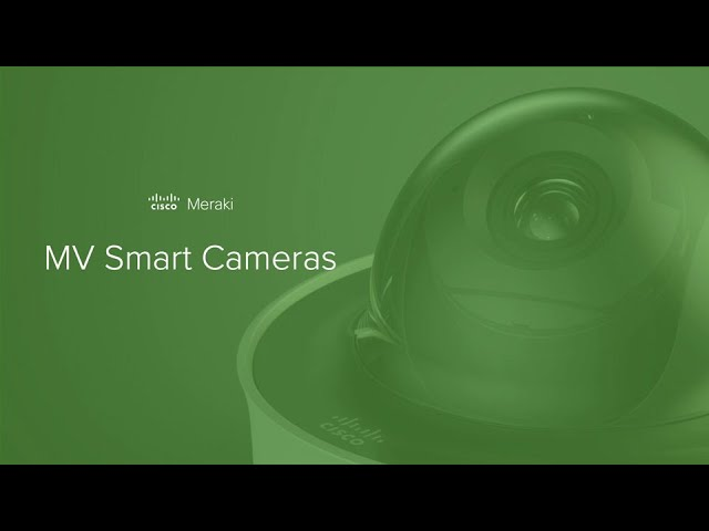 Meraki MV Smart Camera Educause
