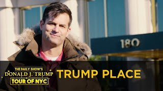 The Daily Show's Donald J. Trump Tour of NYC - Trump Place