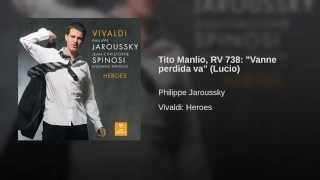 "Tito Manlio, RV 738: ""Vanne perdida va"" (Lucio)"