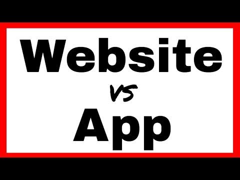 Website Vs App - Native Apps Vs Web Apps