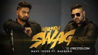 Wakhra Swag Navv Inder Badshah.mp3
