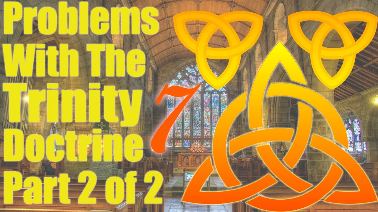 7 Problems With The Trinity Doctrine Part 2 of 2 End Time Message on  william branham sermons