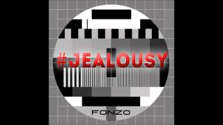 AKA - Jealousy (FonZo Remix) (Re-Prod. By FonZo)