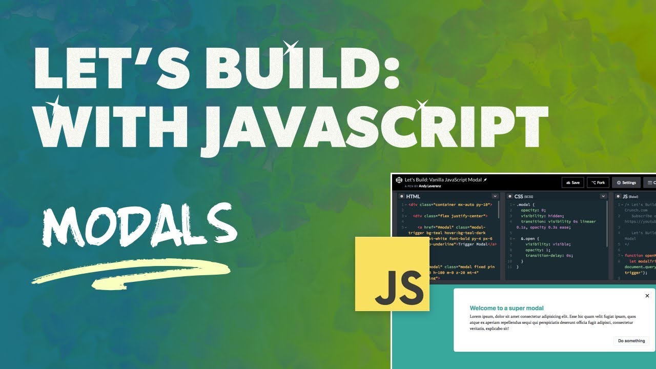 Let's Build: With JavaScript - How to Code a Modal with Vanilla