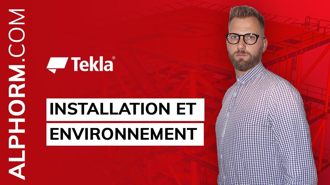 Formation Tekla Structure 2018 - Modélisation | Installation et  environnement