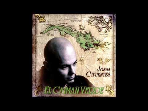 Jesús Cifuentes - El Caimán Verde - Ska del Paro