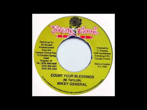 Mikey General - Count Your Blessings