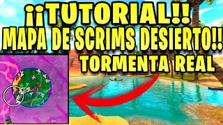 TUTORIAL CREATE DESERT SCRIMS ISLAND WITH REAL TORMENT!!! MODE CRÉATIF FORTNITE