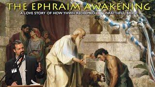 Passover 2017 and the Ephraim Awakening