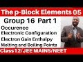 Download Video The p-Block Elements 05 : Group 16 Elements -1 : Occurence and Physical Properties JEE/NEET MP4,  Mp3,  Flv, 3GP & WebM gratis