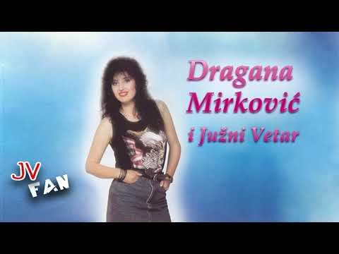 Dragana Mirkovic i Juzni Vetar - Sto cu cuda uciniti