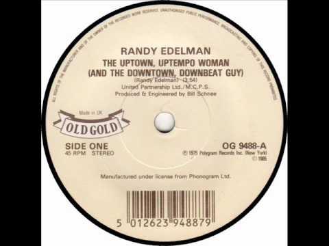 Randy Edelman - Uptown Uptempo Woman