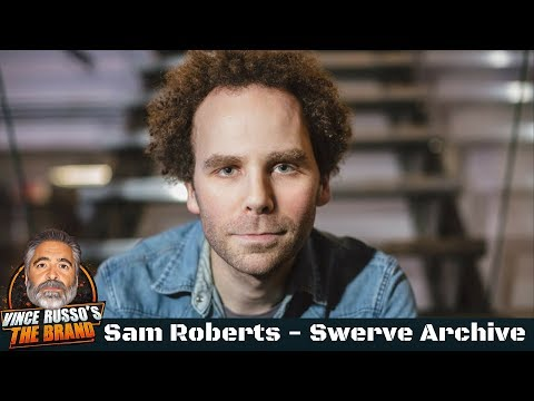 Sam Roberts Shoot Interview w/ Vince Russo - Swerve Archive