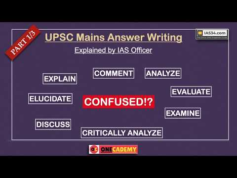EXPLAINED [PART 1]: Discuss, Comment, Critically Examine, Elaborate UPSC Mains Question Directives