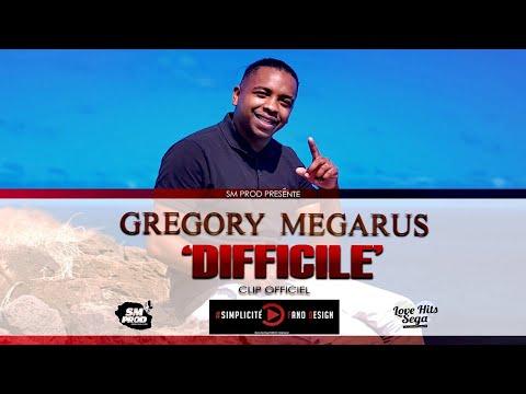 Grégory MEGARUS -  DIFFICILE -  (CLIP OFFICIEL)4K