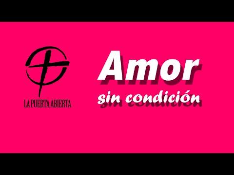 Amor Sin Condición Predicación Para Jóvenes