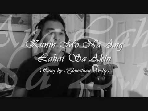 Jonathan Andres - Kunin Mo Na Ang Lahat Sa Akin (Cover)