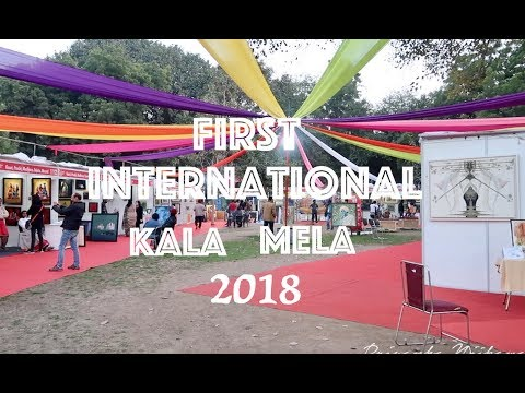 FIRST INTERNATIONAL KALA MELA , 2018 | JANPATH , NEW DELHI !!