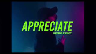 Download Airliftz - Appreciate (Official Music Video) Mp3