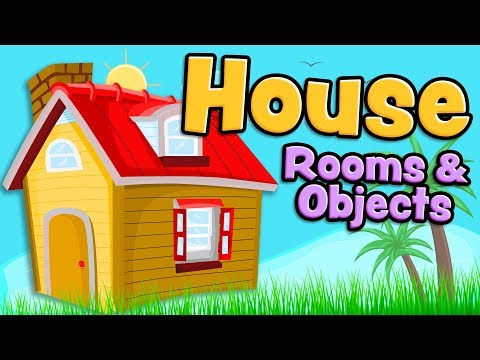 Kamar Dan Benda-benda Rumah Dalam Bahasa Inggris Untuk Anak-anak (House Rooms And Objects)