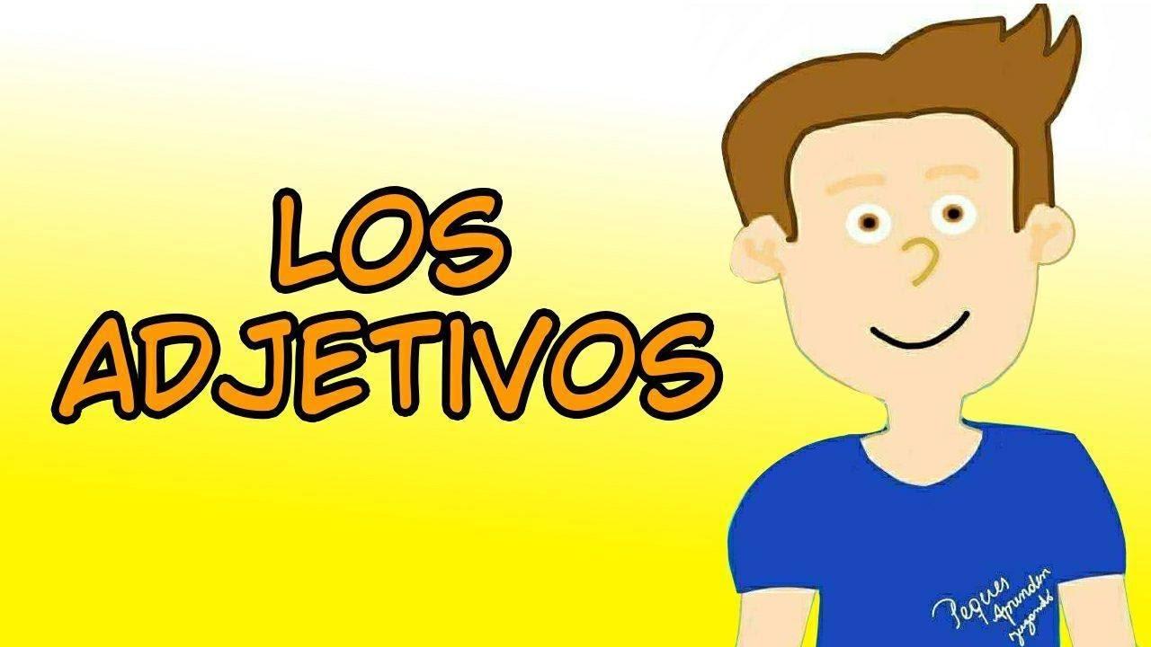 Los Adjetivos Para Niños Video Para Aprender Los Adjetivos Con Nico Peques Aprenden Jugando Youtube