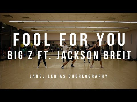 Big Z ftJackson Breit- Fool for You   Janel Lerias Choreography