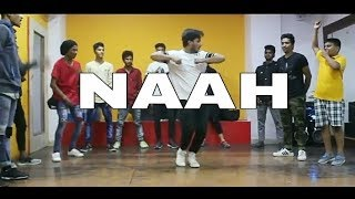 NAAH GORIYE - HARDY SANDHU | NOORA FATEHI | JAANI | B PRAAK | DANCE CHOREOGRAPHY - Rishabhpokhriyal@