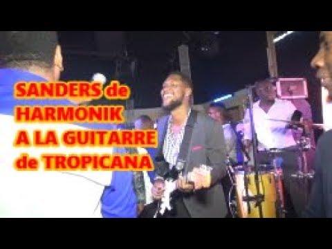 SANDERS DE HARMONIK A LA GUITARRE DE TROPICANA