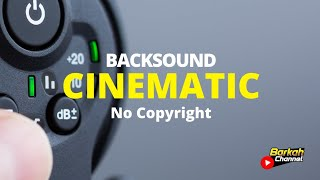 Backsound Cinematic No Copyright from youtube Gallery