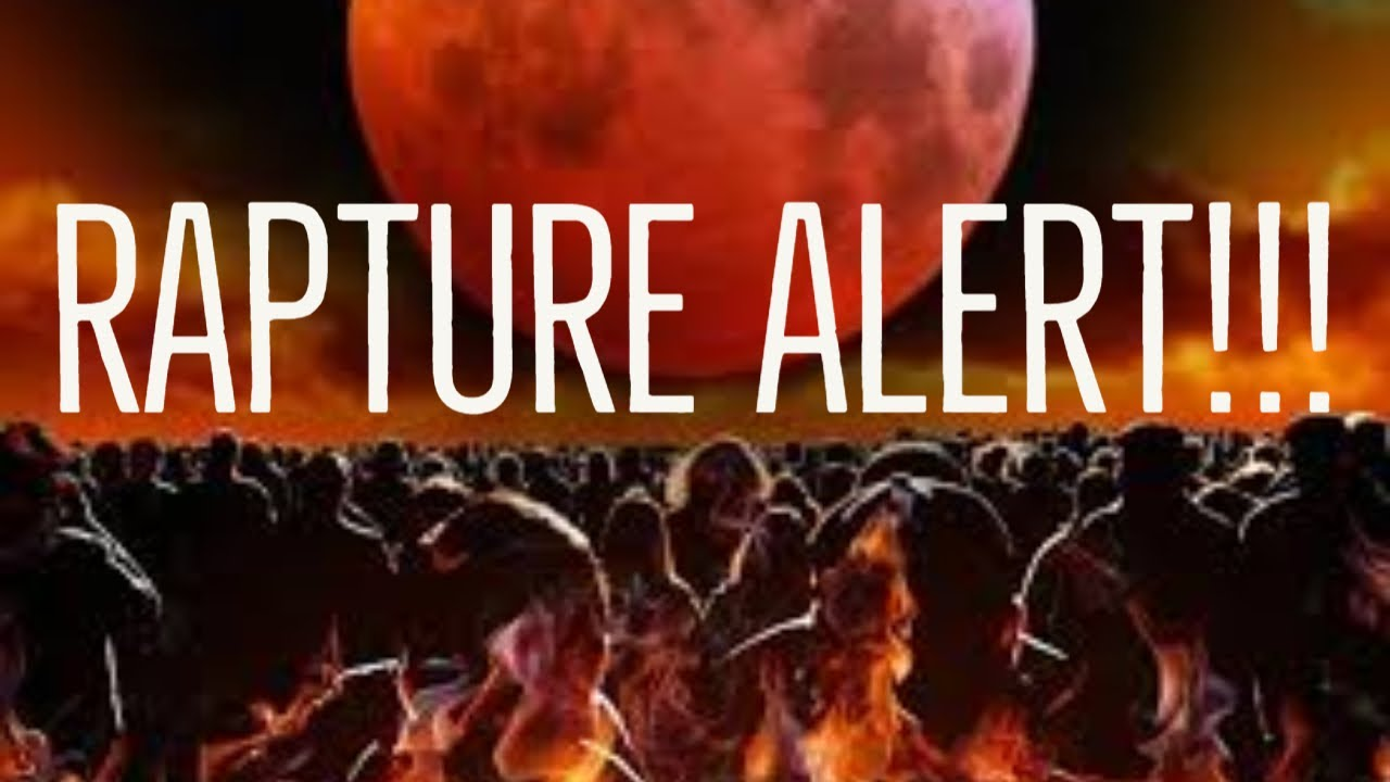 RAPTURE ALERT!!!! - This is an Amazing and an Enormous Rapture Confirmation (HD) 2020