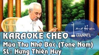 [Karaoke Chèo] Mùa thu nhớ Bác (Tone Nam) ĐTBT