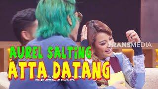 Aurel SALTING Atta Datang | INI BARU EMPAT MATA (28/01/20) Part 2