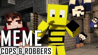 MEME MADNESS! | Minecraft Cops N Robbers