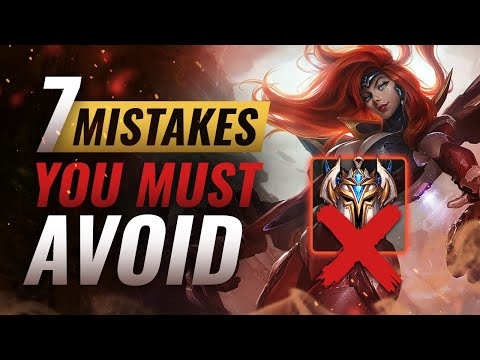 7 COMMON MISTAKES That Will STOP You From Climbing - League of Legends Season 9