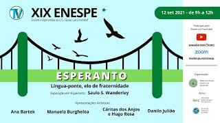 XIX ENESP – Encontro Esperantista do E.G. Lázaro Luiz Zamenhof
