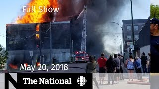 The National for Sunday May 20, 2018 — Gun debate, Brandon fire, Stephen Fry