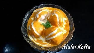 Delicious Recipes # 10 | Restaurant Style Malai Kofta | Easy Make at Home Recipe | Creamy and Tasty