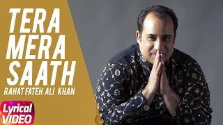 Tera Mera Saath (Lyrical Video) | Jatt James Bond | Rahat Fateh Ali Khan | Speed Records