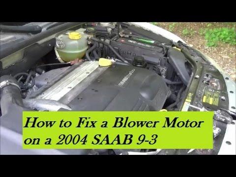 how to fix a blower motor on a 2004 saab 9 3 youtube rh youtube com Motor Diagram 2003 Saab 9 3 2.0T 2004 saab 9-3 engine diagram