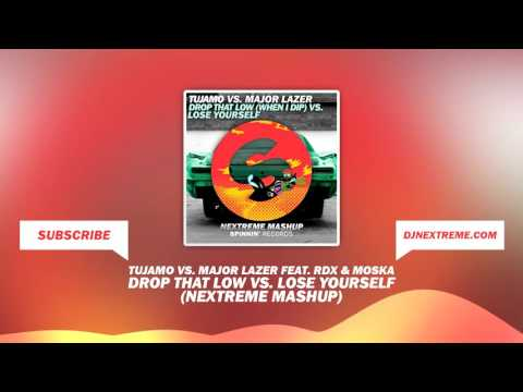 Tujamo vs. Major Lazer feat. RDX & Moska - Drop That Low vs. Lose Yourself (Nextreme Mashup)