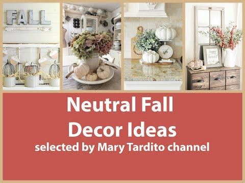 Neutral Fall Decor Ideas – Farmhouse Elegant Fall Decorating Ideas - Thanksgiving Decorating Ideas