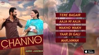 Channo Audio Jukebox | Latest Punjabi Songs 2016 | Speed Records