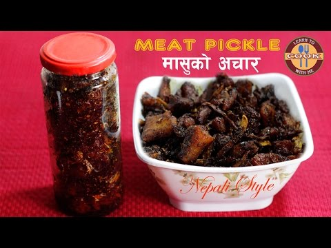 Meat Pickle (MASU Ko ACHAR) Recipe | Chicken | Easy & Quick To Make