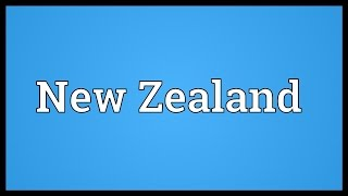 New Zealand Meaning